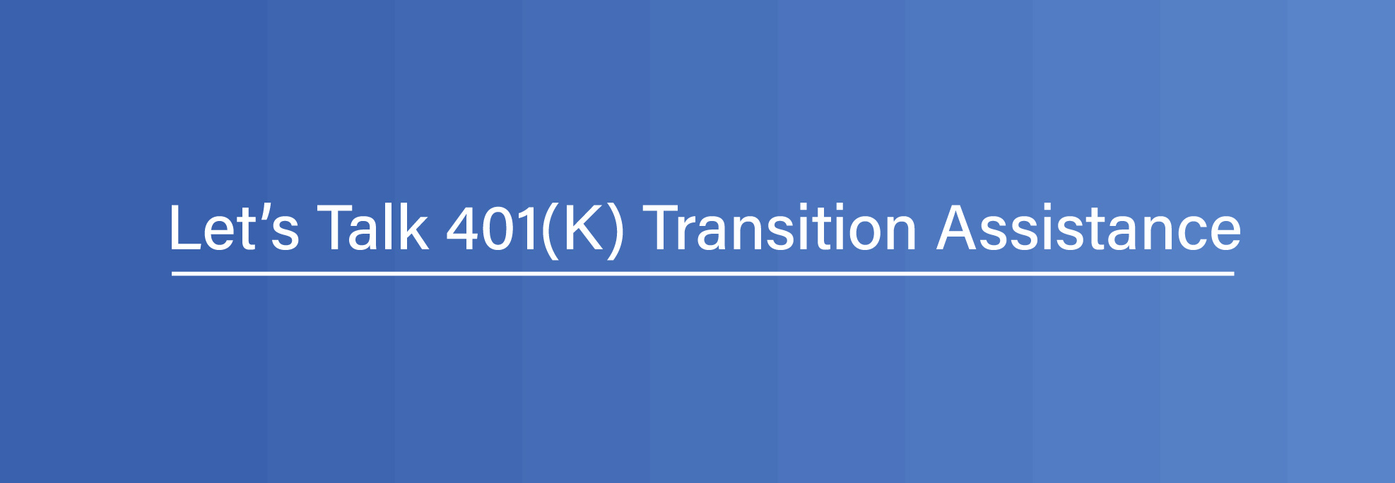 401k transition assistance and distribution options